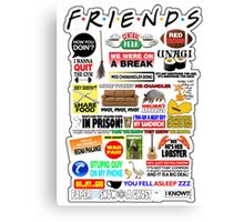 Friends TV Sayings Canvas Print