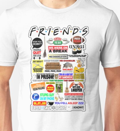 Friends TV Sayings Unisex T-Shirt