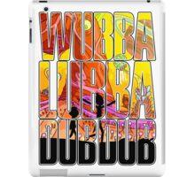 Wubba lubba dub dub iPad Case/Skin