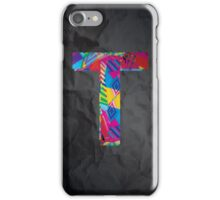 Fun Letter - T iPhone Case/Skin