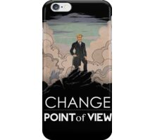 Change point of view iPhone Case/Skin
