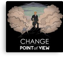 Change point of view Canvas Print
