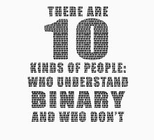 10 kinds of binary Unisex T-Shirt