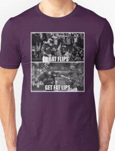 Bat Flips Get Fat Lips T-Shirt