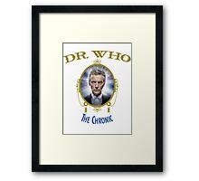 Dr Who - The Chronic Framed Print