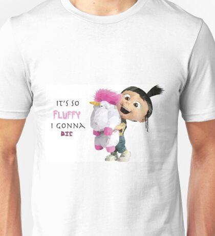 It's so Fluffy I gonna die Unisex T-Shirt