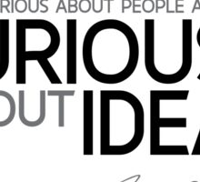 curious about ideas - marie curie Sticker