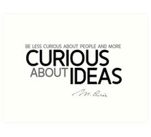 curious about ideas - marie curie Art Print
