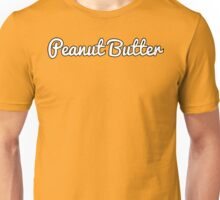 Peanut Butter Jelly Time!!! and a Baseball Bat? Unisex T-Shirt