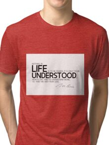 understand more, fear less - marie curie Tri-blend T-Shirt