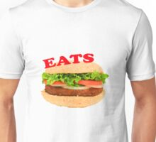 Eats Unisex T-Shirt