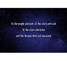 To The People Who Look At The Stars And Wish - Sarah J. Maas Photographic Print