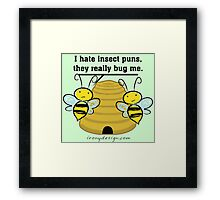 Insect Puns Bug Me Funny Bumble Bees Framed Print