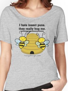 Insect Puns Bug Me Funny Bumble Bees Women's Relaxed Fit T-Shirt