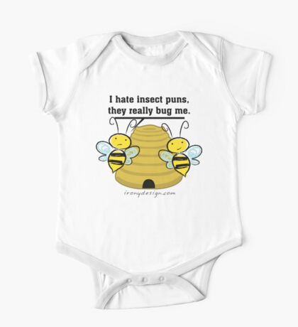 Insect Puns Bug Me Funny Bumble Bees One Piece - Short Sleeve