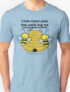 Insect Puns Bug Me Funny Bumble Bees T-Shirt