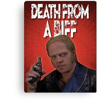 Death from a Biff! Canvas Print