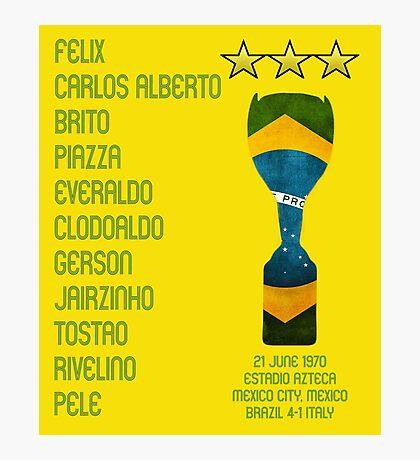 Brazil 1970 World Cup Final Winners Photographic Print