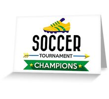 Creative soccer tournament champions Greeting Card