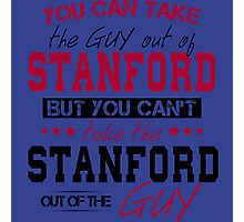 You can't take the Stanford out of the guy Photographic Print