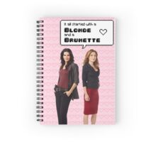 It all started with a Blonde and a Brunette | Rizzles Spiral Notebook