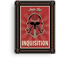 Join the Inquisition! Canvas Print