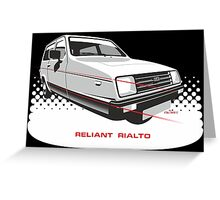 Reliant Rialto Estate Greeting Card