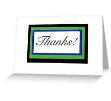 Thank you Card-Thanks! Greeting Card