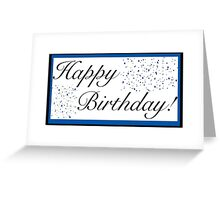 Happy Birthday Card- Happy Birthday! Greeting Card