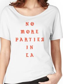 Kanye West - No More Parties in LA  - Merch/ Tshirt Women's Relaxed Fit T-Shirt