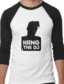 Hang The DJ 2 Men's Baseball ¾ T-Shirt