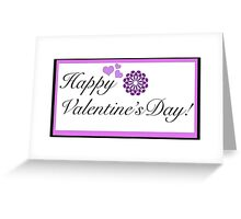 Happy Valentine's Day! card Greeting Card