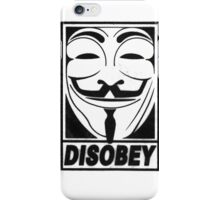 Guy Fawkes/Anonymous/V for Vendetta: DISOBEY iPhone Case/Skin