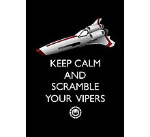 KEEP CALM AND SCRAMBLE YOUR VIPERS Photographic Print
