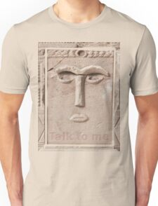 Talk to me (Ancient sculpture found in Petra) Unisex T-Shirt