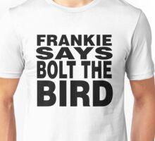 Frankie Says Bolt The Bird Unisex T-Shirt