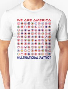 We Are America Multinational Patriot Flag Collective 2.0 Unisex T-Shirt