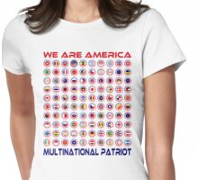 We Are America Multinational Patriot Flag Collective 2.0 Womens Fitted T-Shirt