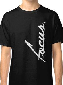 Focus - version 2 - white Classic T-Shirt