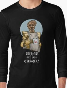 What are you casul? Long Sleeve T-Shirt