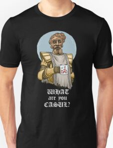 What are you casul? Unisex T-Shirt