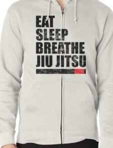 Eat Sleep Breathe Jiu Jitsu Zipped Hoodie
