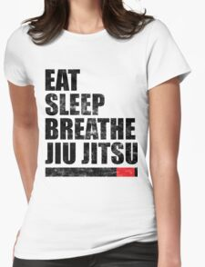 Eat Sleep Breathe Jiu Jitsu Womens Fitted T-Shirt