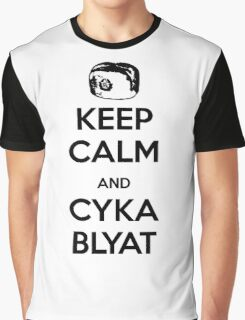 Keep Calm and Cyka Blyat Graphic T-Shirt