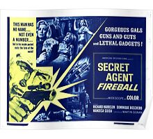 Secret agent fireball Poster