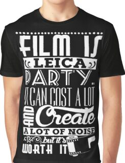"""""""Film is like a party"""" Graphic T-Shirt"""