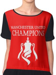 Manchester United Champions Fa Cup 2016  Chiffon Top