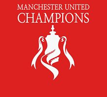 Manchester United Champions Fa Cup 2016  Unisex T-Shirt