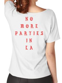 NO MORE PARTIES IN LA (Back) Women's Relaxed Fit T-Shirt