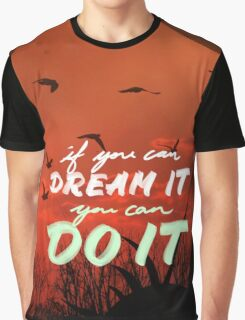 You Can Graphic T-Shirt